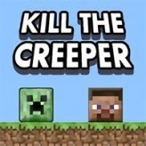 kill the creeper game