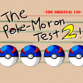 the poke-moron test 2