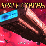 Space Cyborg game