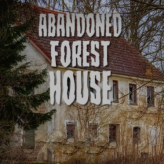 Abandoned Forest House game
