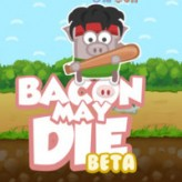 bacon may die game