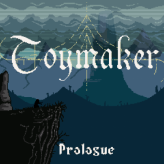 toymaker - prologue game