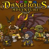 dangerous adventure game