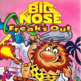 big nose freaks out game