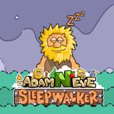 adam and eve 6: sleepwalker game