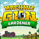 machine gun gardener game