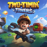 two-timin' towers game