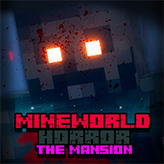 mineworld horror: the mansion game