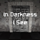 in darkness i see game