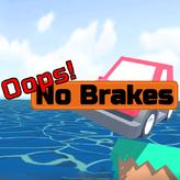 oops! no brakes! game